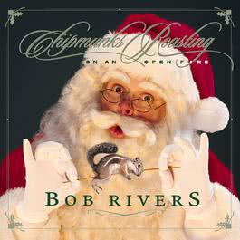 Chipmunks Roasting On An Open Fire 2010 Bob Rivers