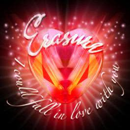 I Could Fall In Love With You 2010 Erasure
