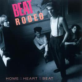 Home In The Heart Of The Beat 2009 Beat Rodeo