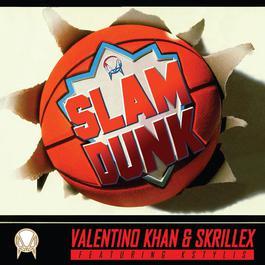 ฟังเพลงอัลบั้ม Slam Dunk (feat. Kstylis)