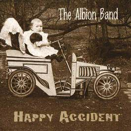 Happy Accident 2017 The Albion Band