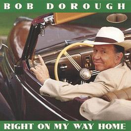 Right On My Way Home 2004 Bob Dorough