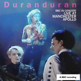 BBC In Concert: Manchester Apollo, 25th April 1989 2010 Duran Duran