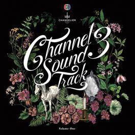 อัลบั้ม Channel 3 Sound Track Volume One