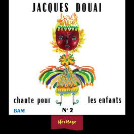 Heritage - Jacques Douai Chante Pour Les Enfants, Vol.2 - BAM (1961-1971) 2008 Jacques Douai