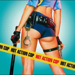 Hot Action Cop (Amended Version) 2010 Hot Action Cop