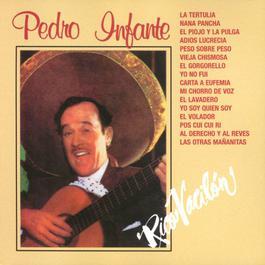 Rico Vacilón 2001 Pedro Infante