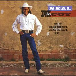 No Doubt About It 2010 Neal McCoy