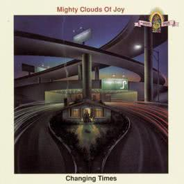 Changing Times 1995 The Mighty Clouds Of Joy