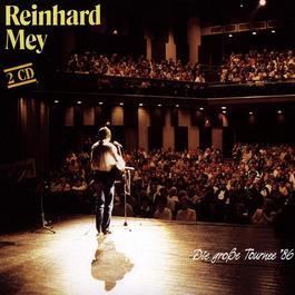 Die Grosse Tournee '86 2003 Reinhard Frederik Mey