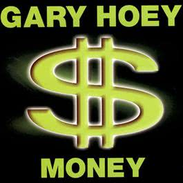 Money 2012 Gary Hoey