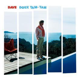 Doux Tam Tam 2007 Dave