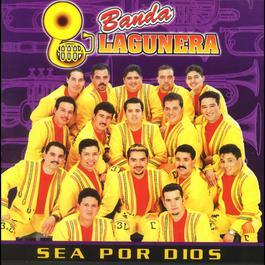 Sea por Dios 2010 Banda Lagunera