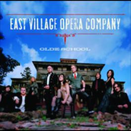 Olde School 2009 East Village Opera Company