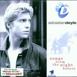 Songs From The Night Before 2004 Sebastian Deyle