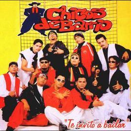 Te invito a bailar 2001 Los Chicos del Barrio