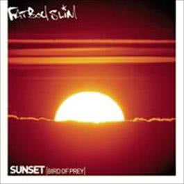 Sunset (Bird Of Prey) 2008 Fatboy Slim