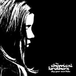 Dig Your Own Hole 2003 The Chemical Brothers