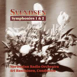 Svendsen : Symphonies 1 & 2 2005 Norwegian Radio Orchestra and Rasilainen