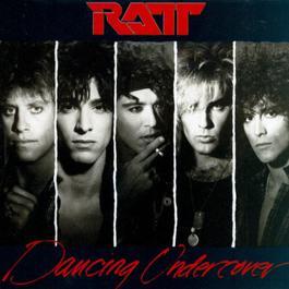 Dancin' Undercover 1986 Ratt