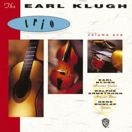 The Earl Klugh Trio Volume One 2009 Earl Klugh