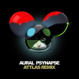 Aural Psynapse 2016 Deadmau5