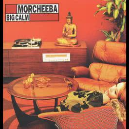 Big Calm 2000 Morcheeba