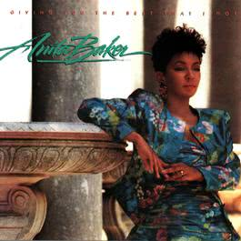 Giving You The Best That I Got 2013 Anita Baker