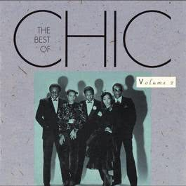 The Best Of Chic, Vol. 2 2013 Chic