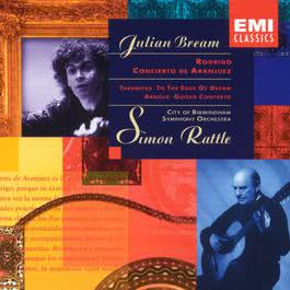 Concierto De Aranjuez/To The Edge Of A Dream/Guitar Concerto 1993 Julian Bream