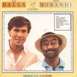 Dalla/Morandi In Europa 1989 Lucio Dalla; Gianni Morandi