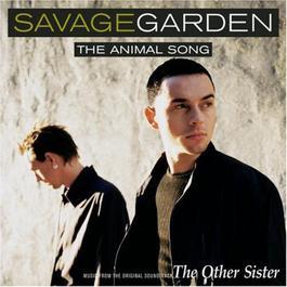 the animal song 1999 Savage Garden