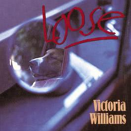 Loose 2008 Victoria Williams