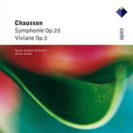 Chausson : Symphony & Viviane 2007 Armin Jordan
