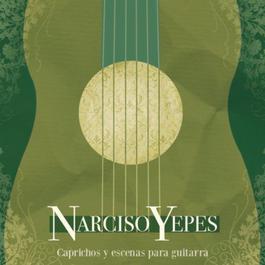 Caprichos Y Escenas Para Guitarra 2011 Narciso Yepes