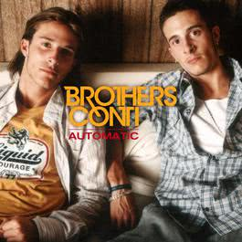 Automatic (U.S. Single) 2004 Brothers Conti