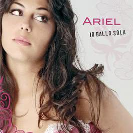 Io Ballo Sola 2009 Ariel