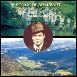 John McCormack sings Popular Songs & Irish Ballads 2003 John McCormack