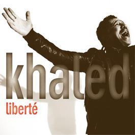 Liberté 2009 Khaled