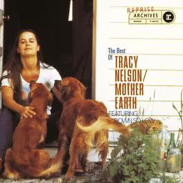 The Best Of Tracy Nelson/Mother Earth 2009 Tracy Nelson