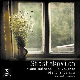 Shostakovich: Piano Quintet Op.57/Piano Trio no.2/Four Waltzes 2007 The Nash Ensemble