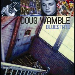 Bluestate 2006 Doug Wamble