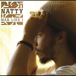 Man Like I 2008 Natty