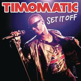 Set It Off 2011 Timomatic
