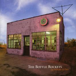 24 Hours A Day 1997 The Bottle Rockets
