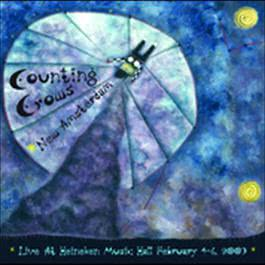 New Amsterdam Live At Heineken Music Hall February 6, 2003 2006 Counting Crows