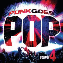Punk Goes Pop, Vol. 4 2016 Various Artists