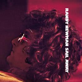 Sail Away (Expanded & Remastered) 2005 Randy Newman