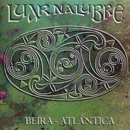 Beira-Atlántica 2007 Luar Na Lubre