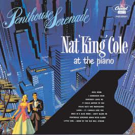 Penthouse Serenade 2008 Nat King Cole